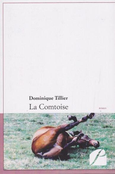 MON ROMAN LA COMTOISE PEUT-ÊTRE COMMANDE A LA FNAC.COM  ATTENTION  ERRATUM :  C'est un beau roman, C'est une belle histoire,  C'est une romance d'hier et d'aujourd'hui. Même, si des erreurs se sont glissées dans ce terroir. Pas d'inceste, mais de l'amour, celui dont on rêve tous les jours, de l'animal à l'homme, de l'homme à la femme, du cheval à son labeur, du Comtois, au Cheval de courses. ERRARE HUMNUM EST  ! Jenny1970