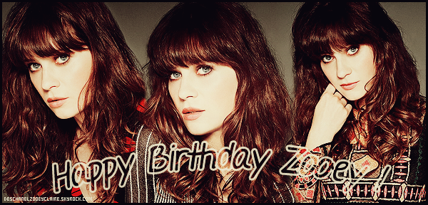 . Happy thirty-sixth birthday Zooey Claire Deschanel ! .