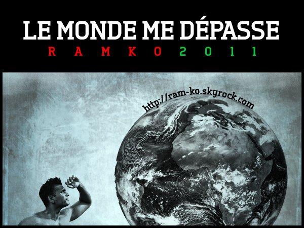 Le monde me dépasse - Ram-Ko (2011)