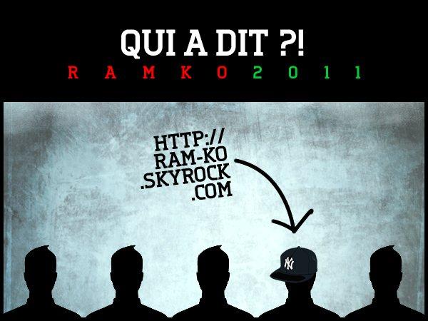 Qui a dit ?! - Ram-Ko (2011)