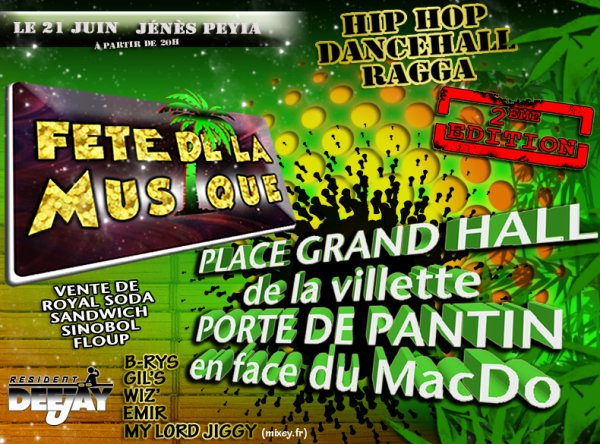 CE MARDI 21JUIN2011!! GROSSE AMBIANCE SUR PARIS POUR LA FETE DE LA MUSIQUE!! SOYEZ PRESENT!!