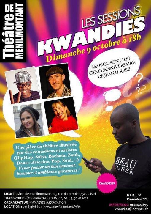 SESSIONS KWANDIES!! GRAND RETOUR SUR LES PLANCHES PARISIENNES!!