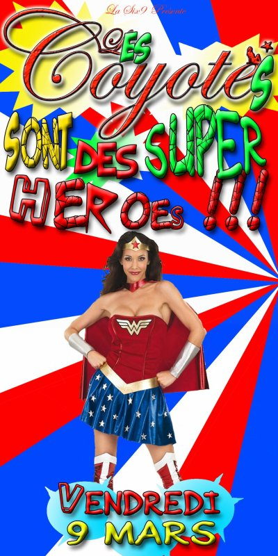 EN MODE SUPER COYOTES! SUPER HEROES! SAISON 2! PART.6! TROPICAL MIX PARTY!
