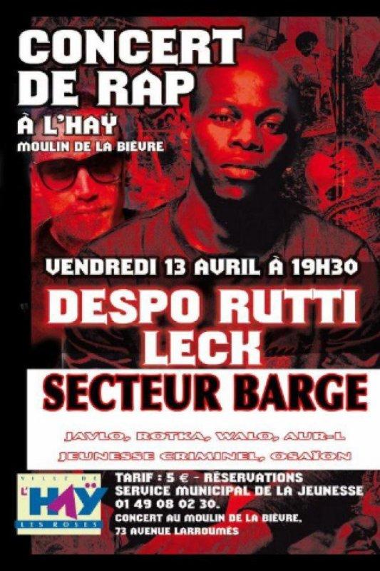 CONCERT - DESPO RUTTI (DJ BOUDJ) LECK (DJ B-RYS) - PREMIERE PARTIE SECTEUR BARGE