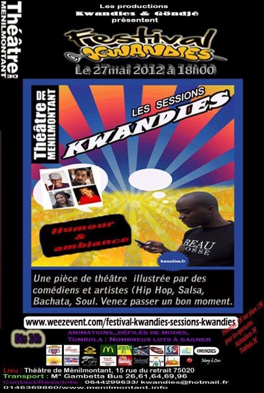 DIMANCHE 27/05/2012!! 18H00!! SESSIONS KWANDIES DE RETOUR LORS DU FESTIVAL KWANDIES 2012