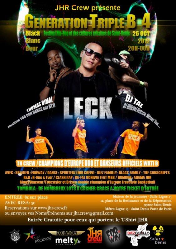 LECK / DJ B-RYS / RJ & W @GENERATION TRIPLE B4 (SAINT-DENIS) LE 26/10/2012 #TRIUMPHAL