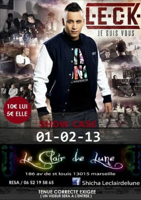 SHOWCASE LECK // CHICHA LE CLAIR DE LUNE // MARSEILLE (13)