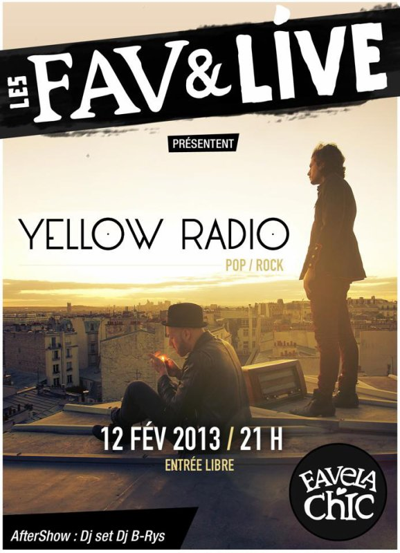 LES FAV & LIVE @FAVELA CHIC! NEXT LIVE LE 12/02/13 • AFTER SHOW HIPHOP SOUL DJ B-RYS