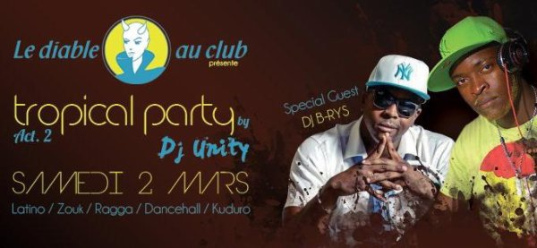 Dj B-rys / Dj Unity / Tropical Mix session au Diable au club Bourg en bresse (01)