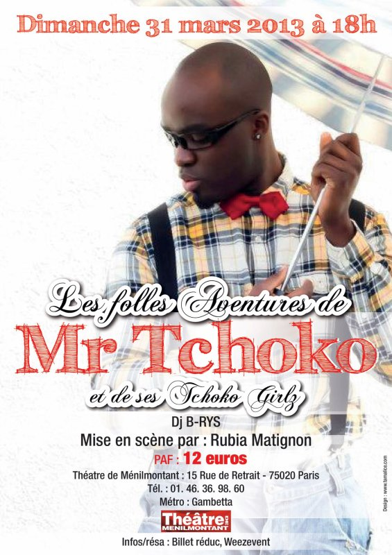 LES FOLLES AVENTURES DE MR TCHOKO ET DE SES TCHOKO GIRLS // MIX DJ B-RYS
