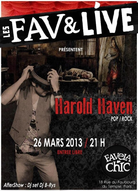 LES FAV & LIVE @FAVELA CHIC! NEXT LIVE LE 26/03/13 • AFTER SHOW HIPHOP SOUL DJ B-RYS