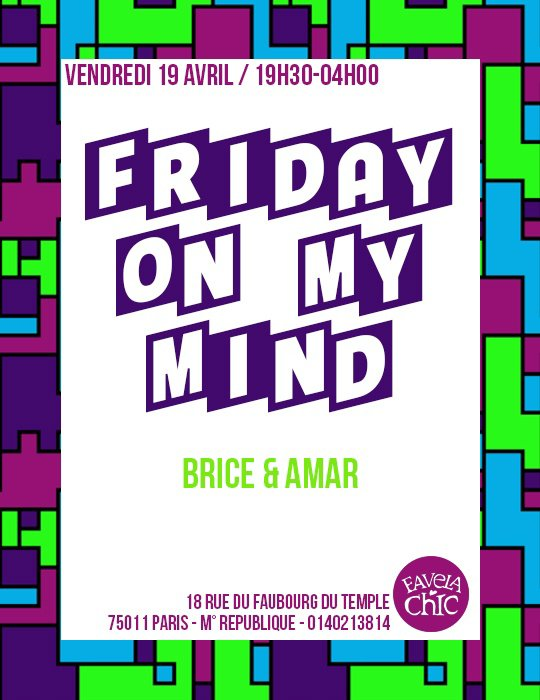 DJ B-RYS @FAVELA CHIC PARIS CE SOIR // FRIDAY ON MY MIND