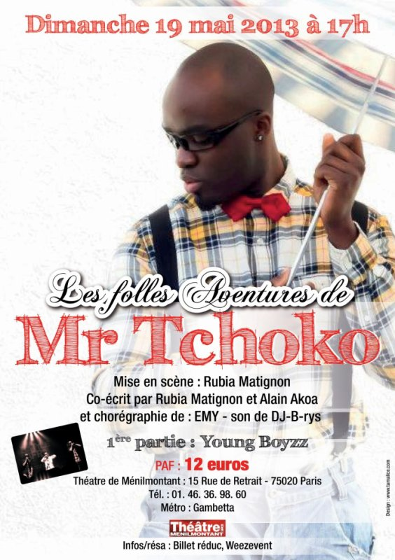ONE MAN SHOW DE MR TCHOKO / DJ B-RYS @THEATRE DE MENILMONTANT (PARIS)