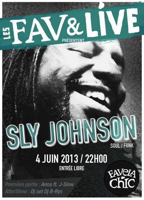 LES FAVS & LIVE // FAVELA CHIC // AFTER SHOW DJ B-RYS