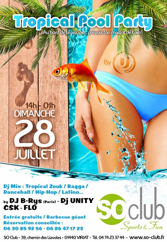 TROPICAL POOL PARTY // DJ B-RYS / DJ UNITY // VIRIAT (01)