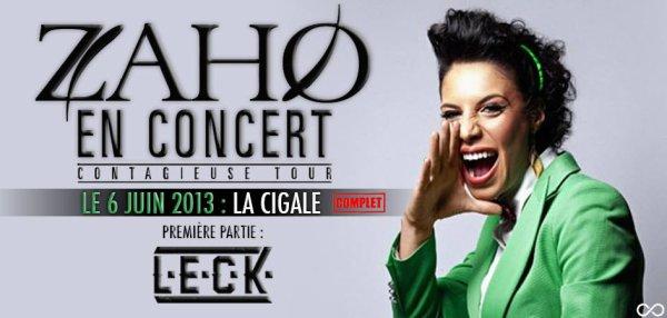 SHOW LIVE LECK EN PREMIERE PARTIE DE ZAHO @ LA CIGALE (PARIS)
