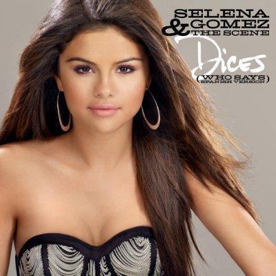 Selena Dices (Version espagnol de who says )