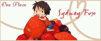 Luffy aime les fraises et les framboises, comme moi!