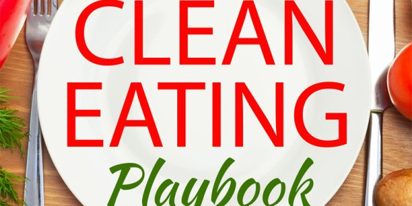 The Clean Eating Playbook Review