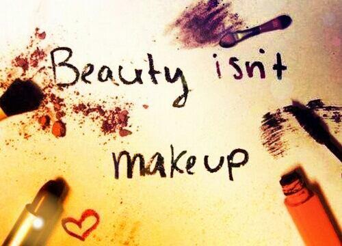 Diminue ton maquillage & augmente tes valeurs. Sache que le mascara ne remplacera jamais la beauté intérieure...
