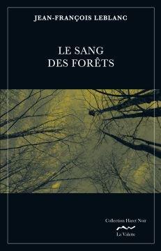Chronique Le sang des forêts