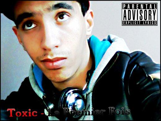 Toxic - La Premier Fois  (2012)