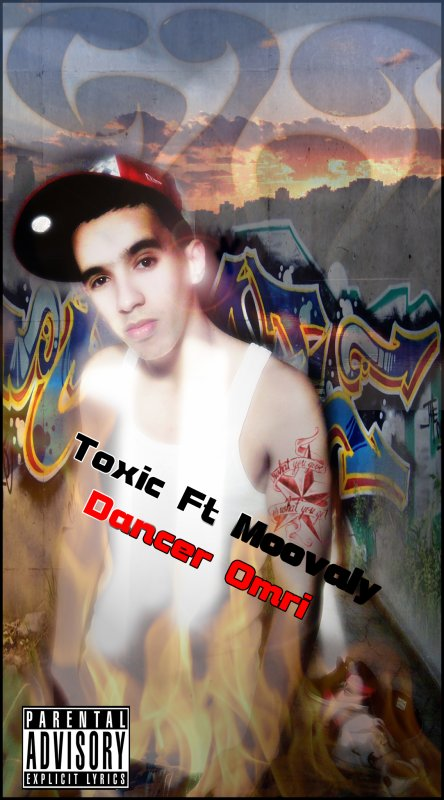 Toxic Ft Moovaly - Dancer Omri (2012)