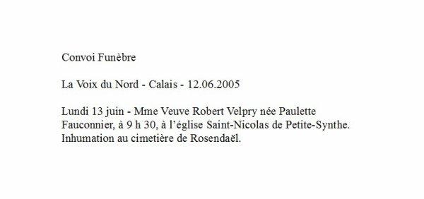 Article de presse de La Voix du Nord du 12.06.2005 : Convoi Funèbre de FAUCONNIER Paulette