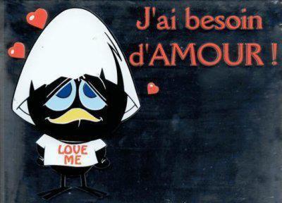 j ai besoin d'amourrrrrrrrr
