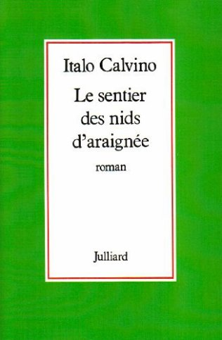 Le Sentier des nids d'araignée - Italo Calvino