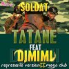 Dj MiMi Feat Soldat Tatane Reprézenter version Mega Club 2
