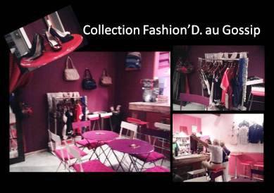 Collection Fashion'D. au Gossip