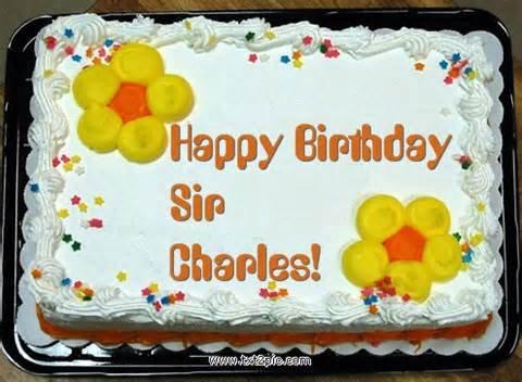 HAPPY BIRTHDAY MISTER CHARLES