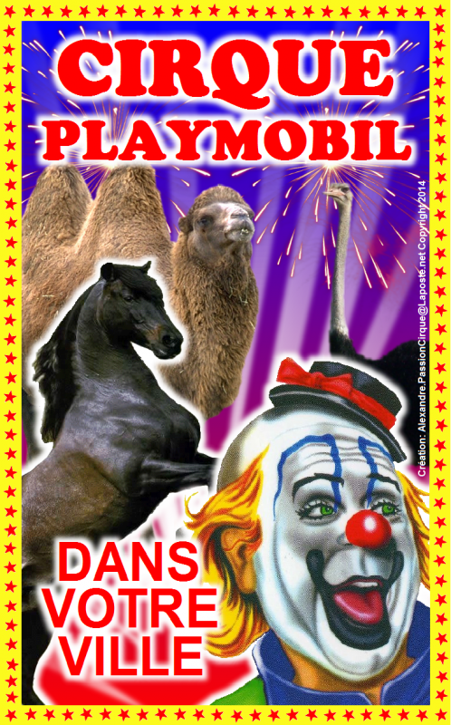 Le cirque playmobil reprend sa tourn e alexandre - Cirque playmobil ...