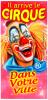 """Nouvelle Création : Affiche """"Il arrive le Cirque"""""""