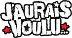 J'AURAI VOULU (1ere partie)