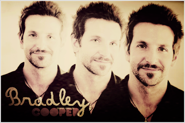 .Découvre l'actualité du sublime et talentueux acteur Américain : Bradley Cooper ! .