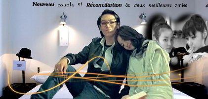 Nouveau couple et Réconciliation de deux meilleures amies !