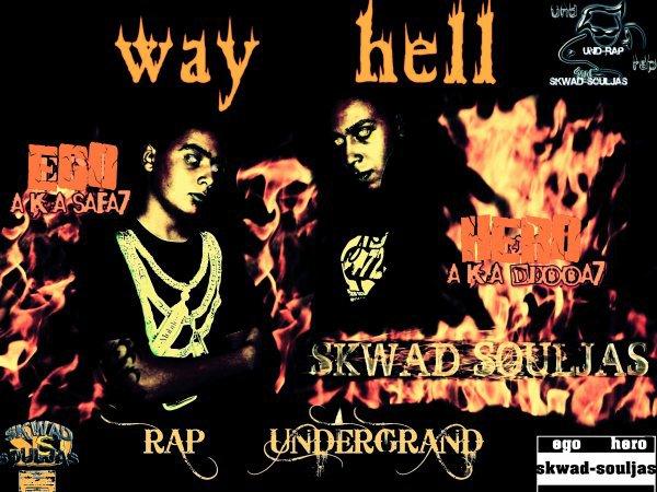 """""""way hell"""" le premier MAXI de Hero&Ego (2008)"""