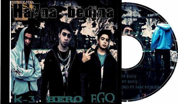 Le 1er album de forsaneRap(Hero&Ego&BL Soulja)Ha7na Bdina (2010)