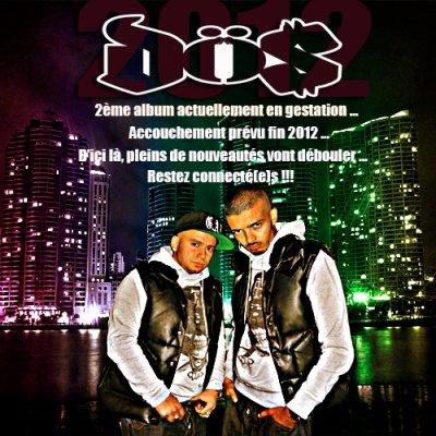 DÖS 2012 - DÖS ça arrive lourd en 2 mille DÖS avec le 2ème ALBUM!