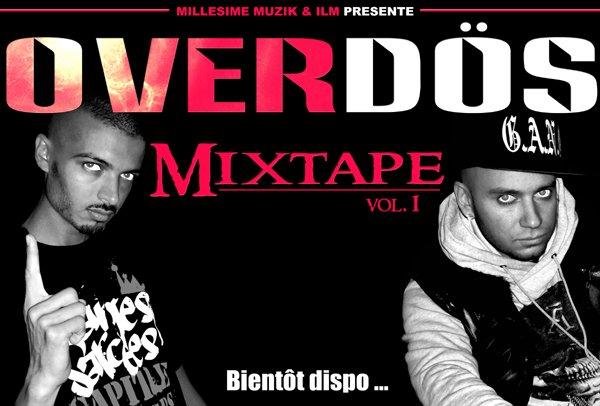 La mixtape vol. 1 - OVERDÖS ... en mai c'est bientôt dans vos oreilles!!!