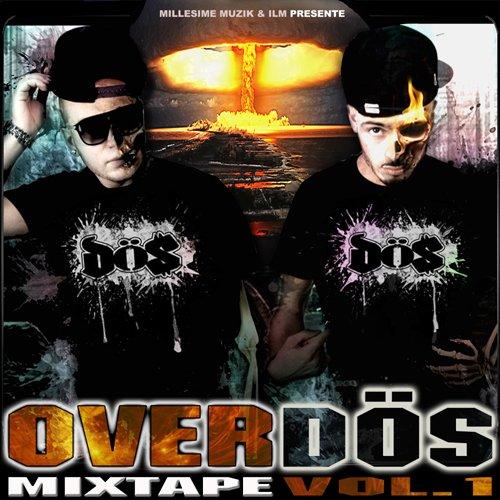 Téléchargez à l'oeil notre 1ère mixtape OVERDÖS vol.1!!!