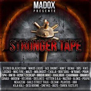 STRONGER TAPE by MADOX / C'est mort - DÖS (Sur la STRONGER TAPE de Madox) (2012)