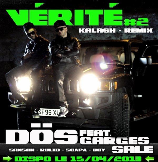 """RDV lundi 15 avril à 21h00 pour """"Vérité #2"""" Kalash remix - DÖS feat Garges Sale (Sansan, Rulio, Scapa et Boy)"""