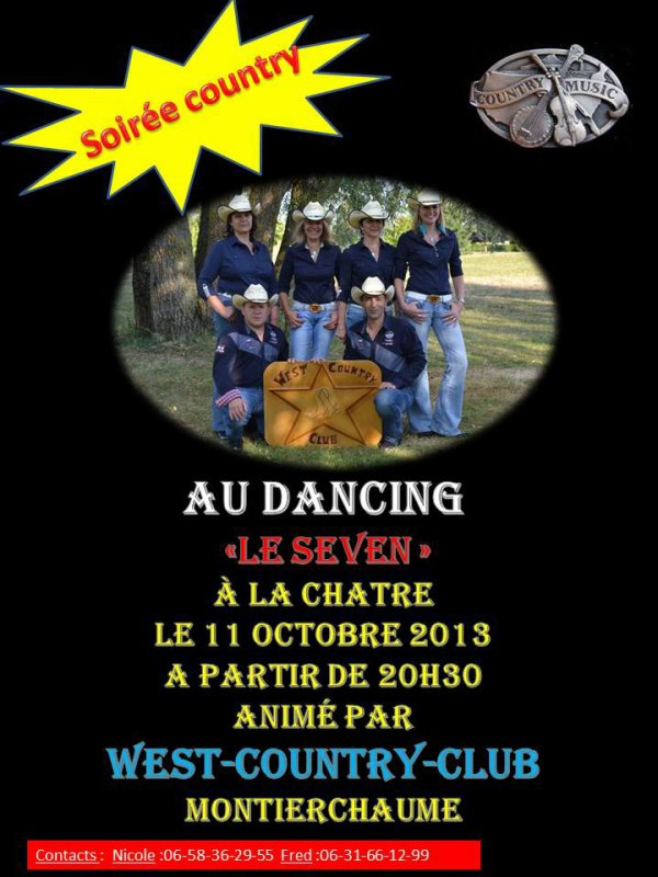 "SOIREE COUNTRY AU DANCING ""LE SEVEN""A LA CHATRE LE 11 OCTOBRE 2013 A PARTIR DE 20H30 ANIMER PAR WEST-COUNTRY-CLUB MONTIERCHAUME"