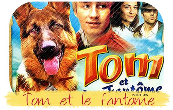 Tom et le fantome .