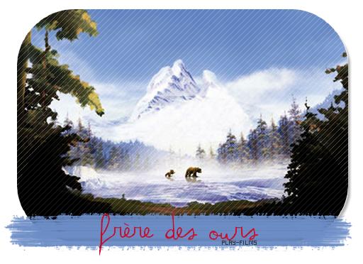 Frère des ours 1 .