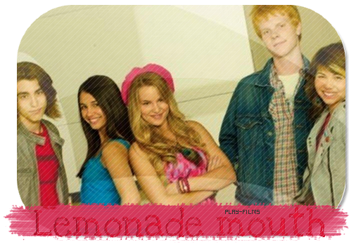 Lemonade Mouth .