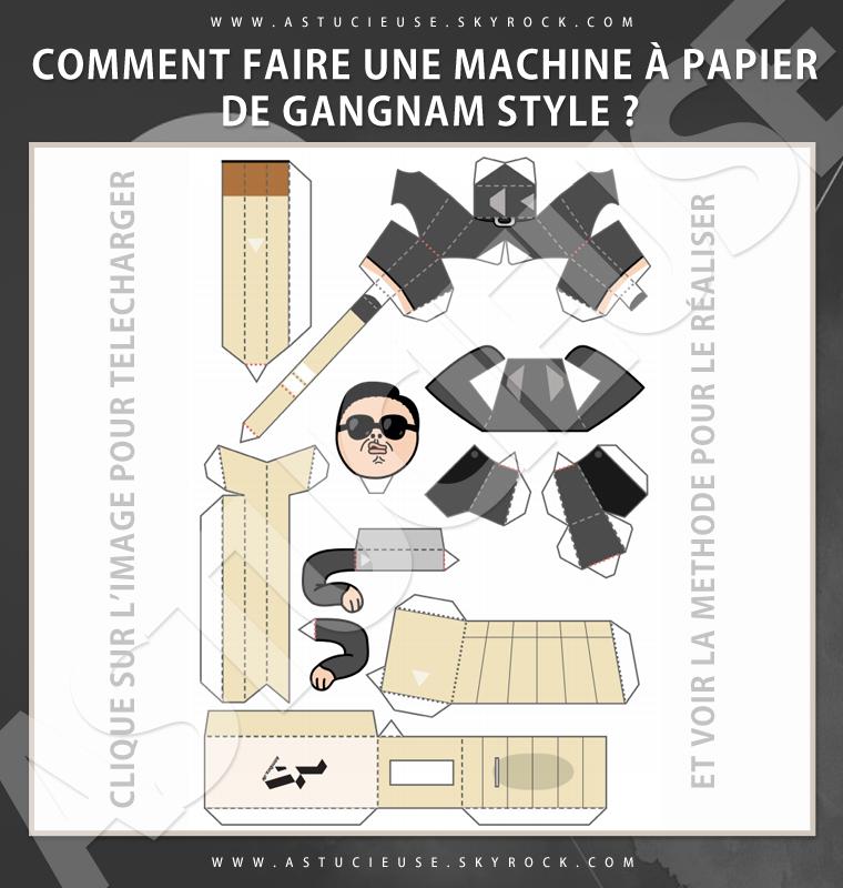 Bricolage : comment faire une machine à papier de Gangnam Style ?